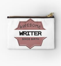 Awesome Writer Since Birth Studio Pouch