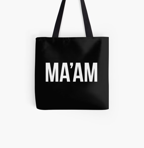 MA'AM – white type All Over Print Tote Bag