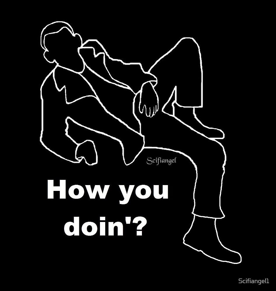 How You Doin'-Nine by Scifiangel1