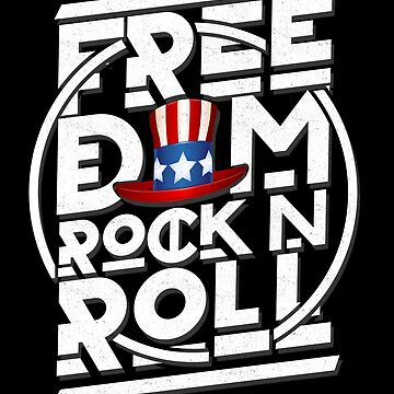 'Freedom Rock and Roll' Cool Rock n Roll 4th of July Gift by leyogi