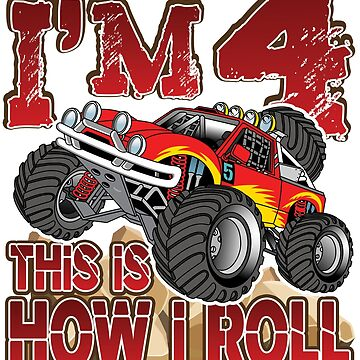 'I'm 4 This Is How I Roll' Awesome Truck Gift by leyogi