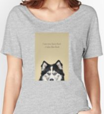 Funny and Hungry Husky Women's Relaxed Fit T-Shirt