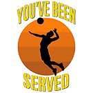 You've Been Served - Men's Volleyball Design by Chunga