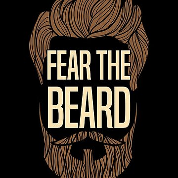 Beard Funny Design - Fear The Beard by kudostees