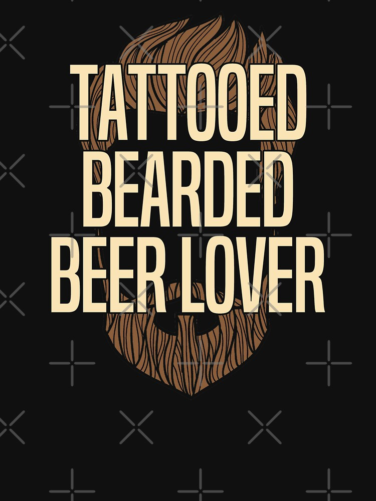 Beard Funny Design - Tattooed Bearded Beer Lover by kudostees