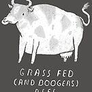 Gras gefüttert (und Boogers) Rindfleisch von louros
