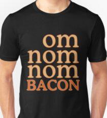 Om Nom Nom Bacon T-Shirt