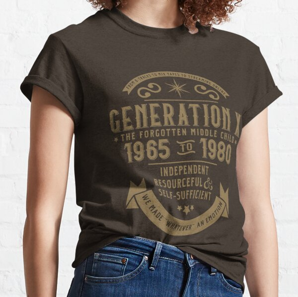 Generation X: The Golden Middle Child Classic T-Shirt