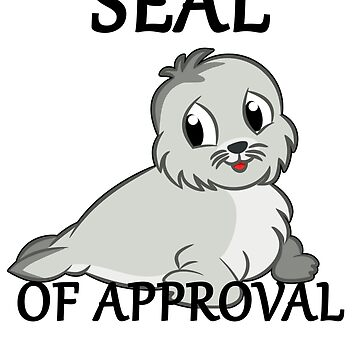 CUTE BABY SEAL OF APPROVAL by ShyneR