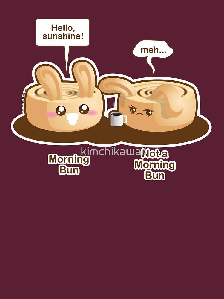 Cute Pun: Morning Bun and Not a Morning Bun by kimchikawaii