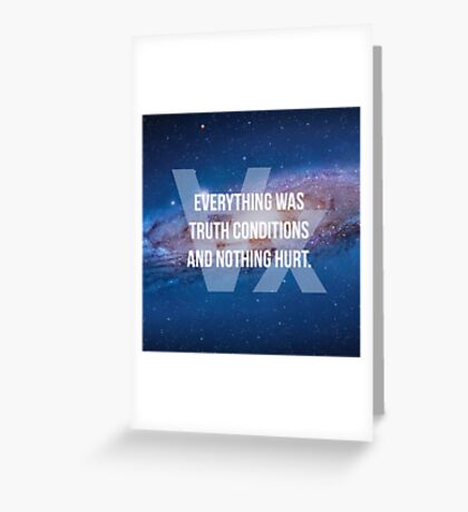 Truth Conditions Greeting Card