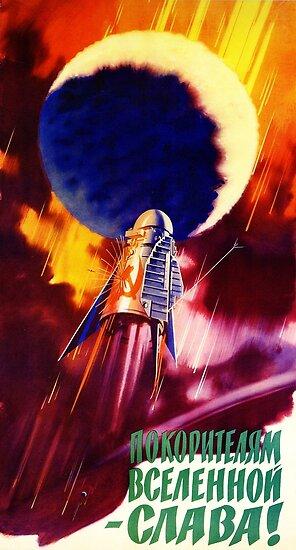 """""""Ehre den Eroberern des Universums!"""" Sowjetische Space Race Propaganda, UdSSR 1960er Jahre von dru1138"""