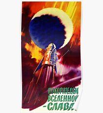 """""""Ehre den Eroberern des Universums!"""" Sowjetische Space Race Propaganda, UdSSR 1960er Jahre Poster"""