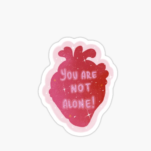 You are NOT alone!  Sticker