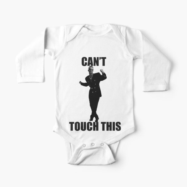 CAN'T TOUCH THIS Long Sleeve Baby One-Piece