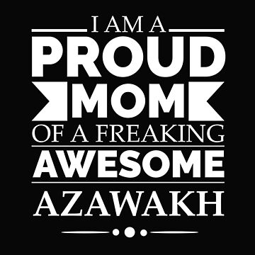 Proud mom Azawakh Dog Mom Owner Mother's Day by losttribe