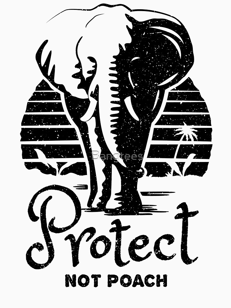 Elephant Rescue - Protect Not Poach by Bangtees