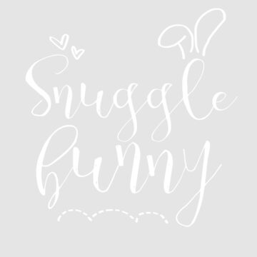 Snuggle Bunny Affectionate Love Art Design by WordvineMedia