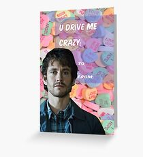 You Drive Me Crazy Greeting Card