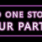 No One Stops Our Party by TMBTM