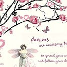 spread your wings and follow your dreams by aquaarte