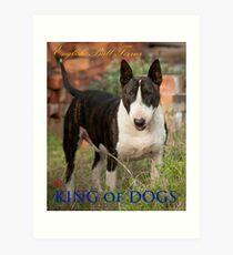 King of Dogs Art Print