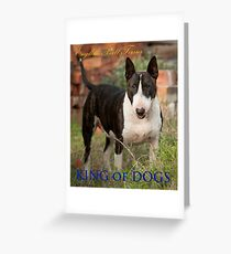 King of Dogs Greeting Card