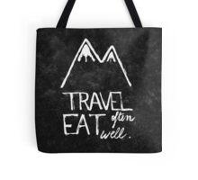 Travel often, eat well Tote Bag