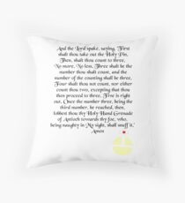 The Holy Hand Grenade of Antioch Throw Pillow