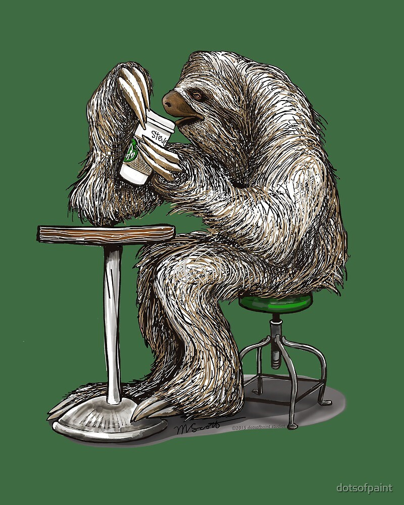 Steve the Sloth Taking a Coffee Break - dotsofpaint by dotsofpaint