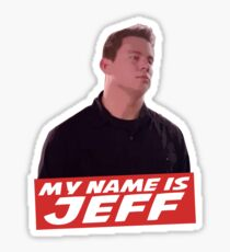 My Name Is Jeff Sticker