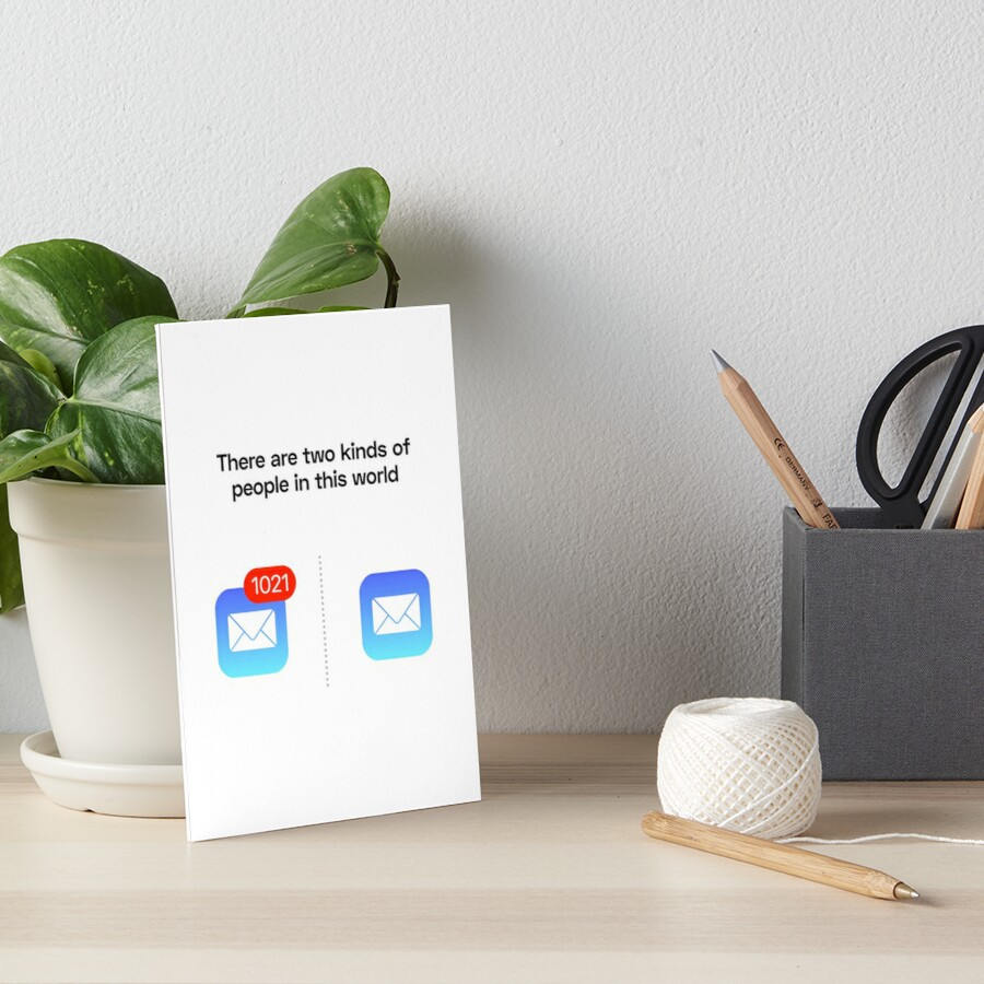 There Are Two Kinds of People – Email Art Board Print