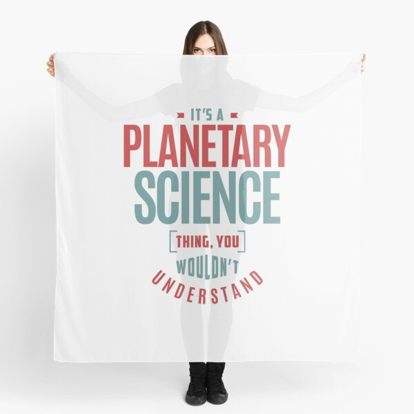 Planetary Science Scarf
