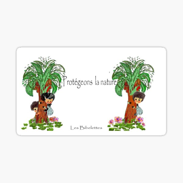 Protégeons la nature Les Bibelettes Sticker