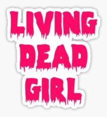 Living Dead Girl Sticker