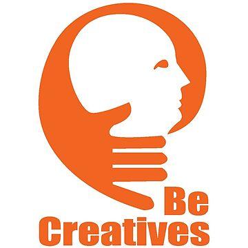 Be Creatives by vipulyog