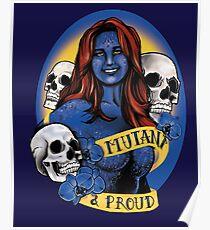 Mutant & Proud Poster