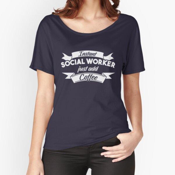 Relax I/'m A Social Worker Cute Social Worker Gift for Social Worker Social Worker Gift Social Work shirt Social Work Student