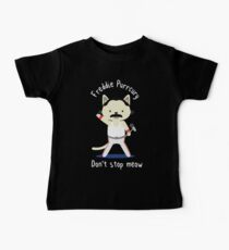 Freddie Purrcury, Don't stop Meow. T-shirt for Fans Baby Tee