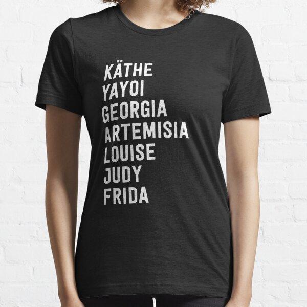 Famous Women Artists Feminist Art History Essential T-Shirt