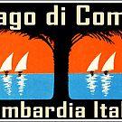 Lago di Como Lombardia Italia  Lake Como Lombardy Italy by MyHandmadeSigns