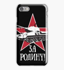 T34 TANK - FOR THE MOTHERLAND iPhone Case/Skin