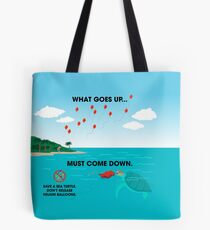 Conservation: What Goes Up Tote Bag