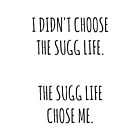 """The Sugg Life""  by elfiefox"