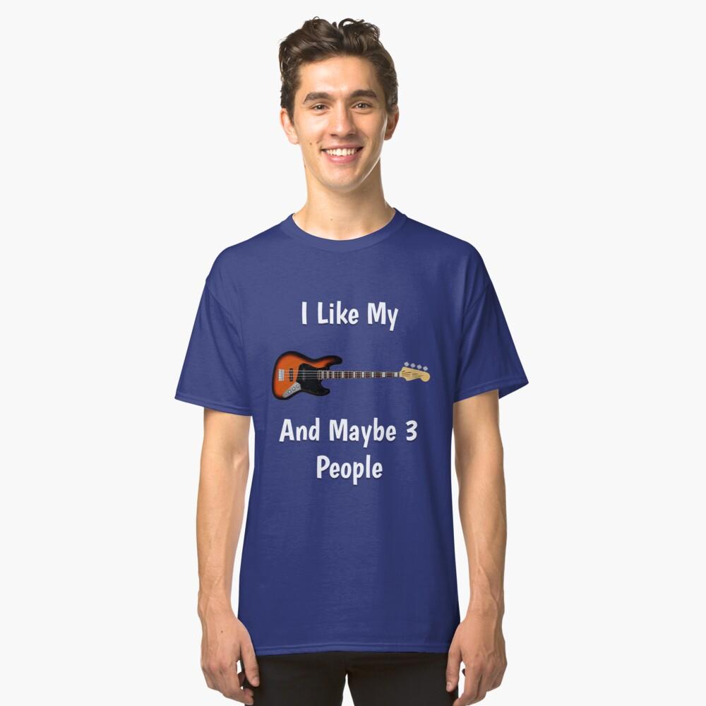 Funny Bass Guitar T-shirt Gift Classic T-Shirt Front