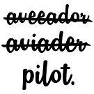 Pilot. by LAZY  J