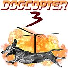 DogCopter 3 by LorraineRenee