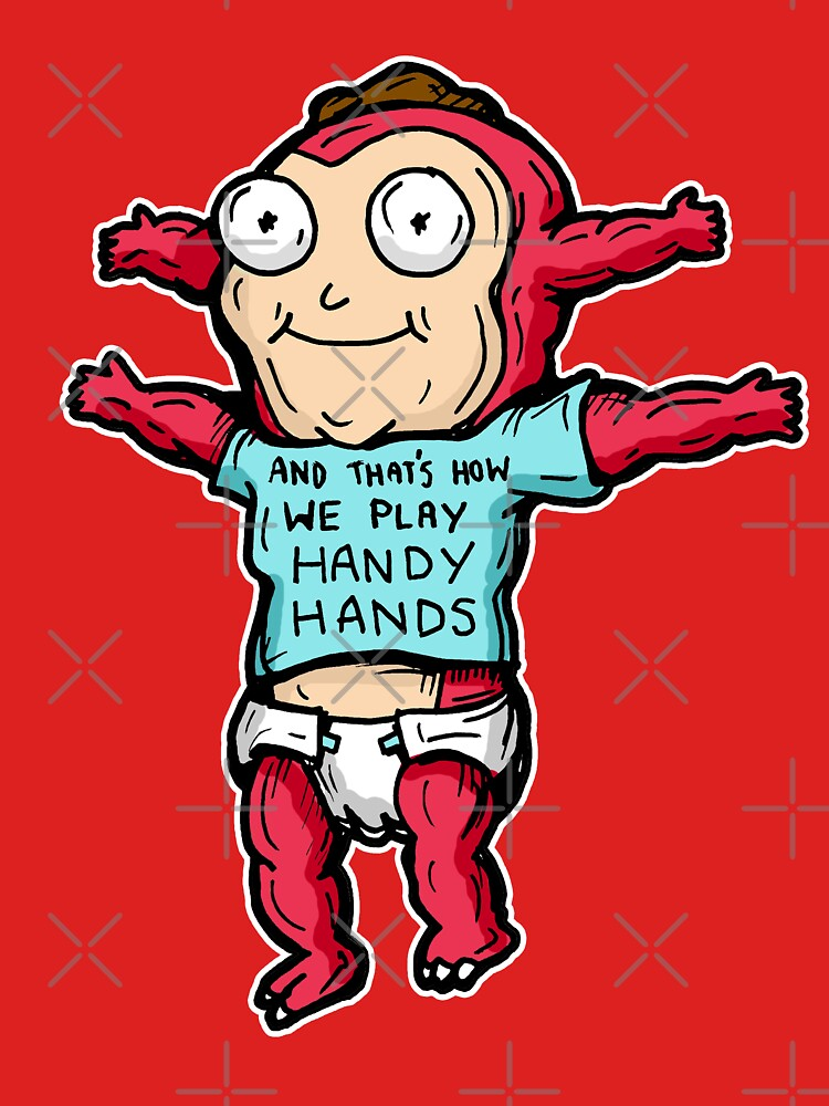 Morty Jr from Rick and Morty™ wearing 'and that's how we play handy hands' quote t-shirt by sketchNkustom