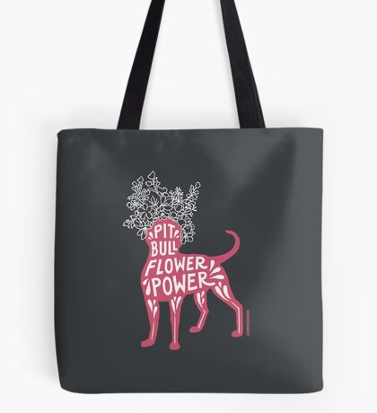 Pit Bull Flower Power (pink) Tote Bag