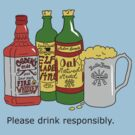 Please Drink Responsibly by SMalik